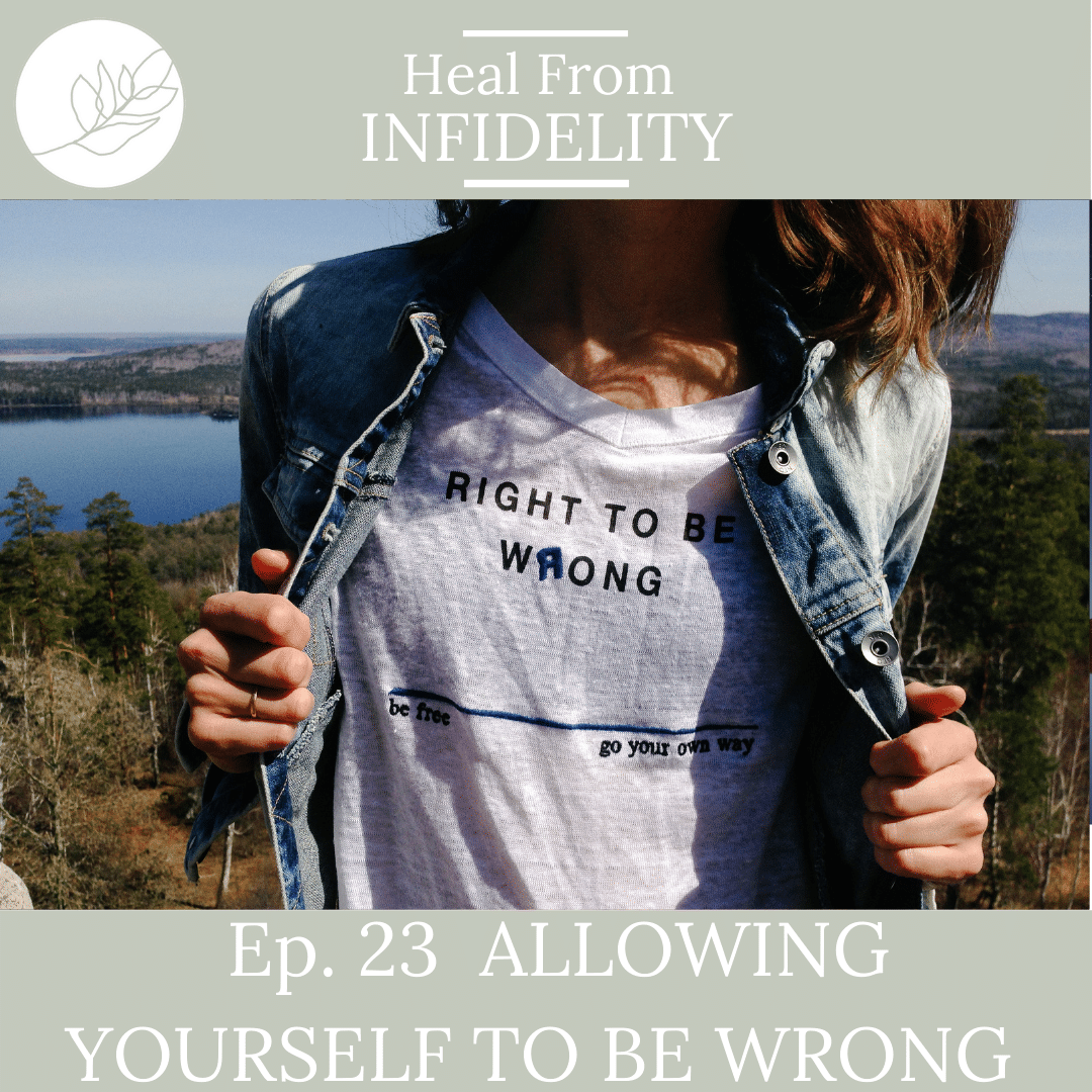 Allowing Yourself to Be Wrong