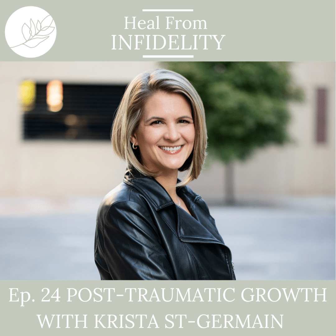 Post Traumatic Growth with Krista St-Germain