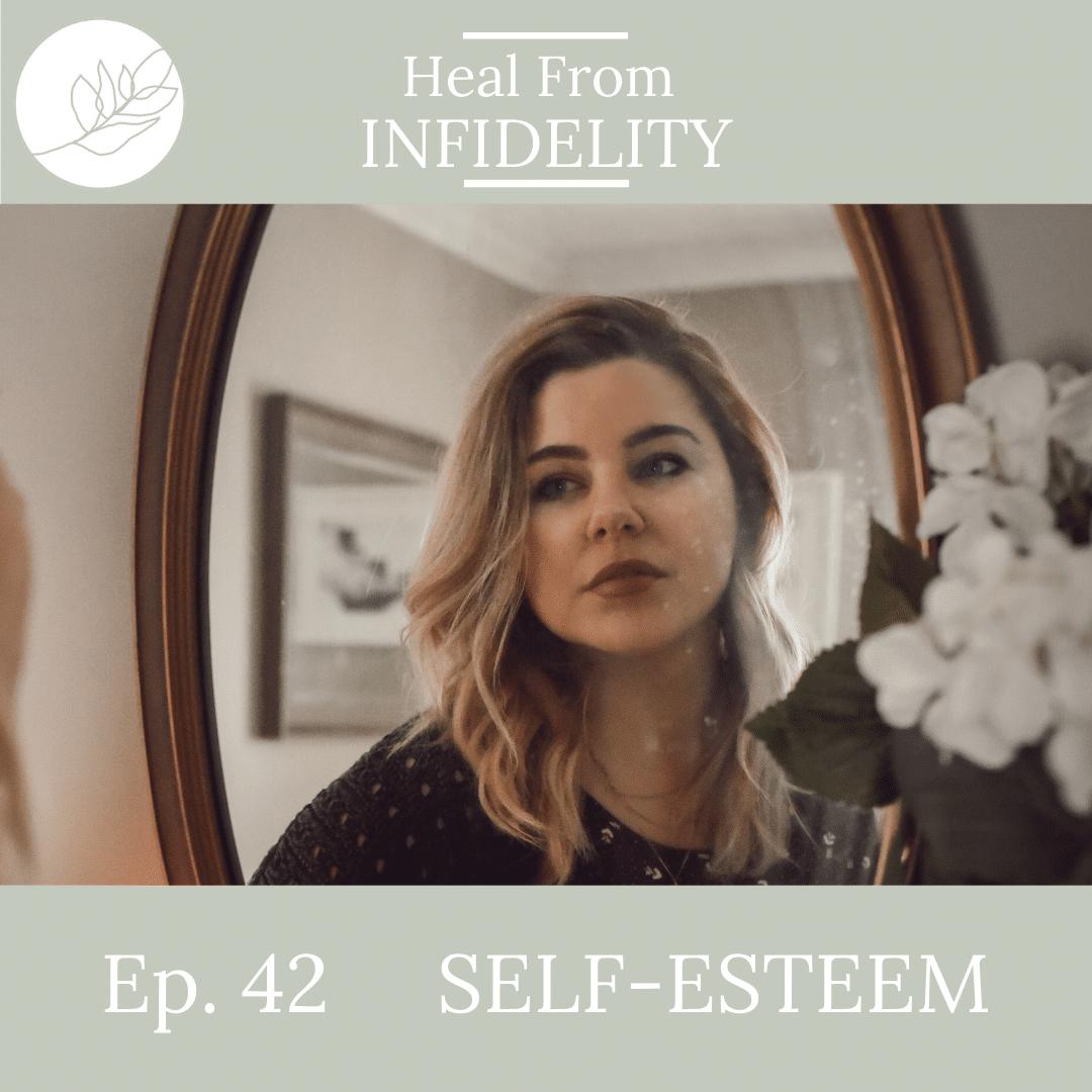 Self-Esteem   Ep #42